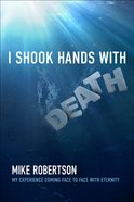 I Shook Hands With Death eBook
