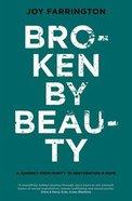Broken By Beauty eBook