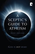 A Sceptic's Guide to Atheism eBook