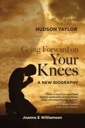 Going Forward on Your Knees eBook