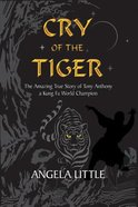 Cry of the Tiger eBook