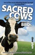 Sacred Cows Make Great Bbqs eBook