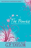 The Promise (#02 in Lipstick Confessions Series) eBook