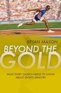 Beyond the Gold eBook