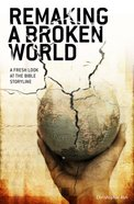 Remaking a Broken World eBook