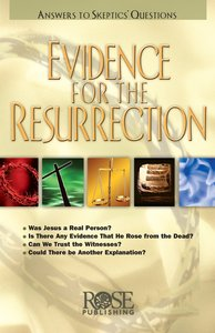 Evidence For the Resurrection (Rose Guide Series)