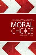 Moral Choice Paperback