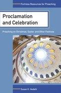 Proclamation & Celebration Paperback