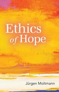 Ethics of Hope Paperback