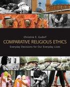 Comparative Religious Ethics Paperback
