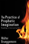 The Practice of Prophetic Imagination Hardback