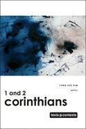 1 and 2 Corinthians (Texts And Contexts Series) Hardback