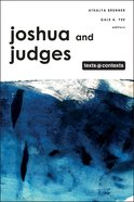 Joshua and Judges (Texts And Contexts Series) Hardback