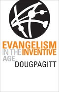 Evangelism in the Inventive Age Paperback