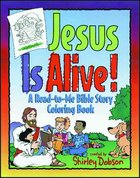 Colouring Book: Jesus is Alive (Shirley Dobson Colouring Books Series) Paperback