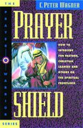 Prayer Shield (#02 in Prayer Warrior Series) Paperback