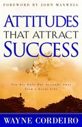 Attitudes That Attract Success Paperback