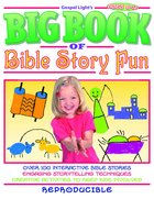 The Big Book of Bible Story Fun Paperback