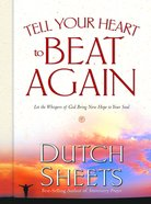 Tell Your Heart to Beat Again Hardback