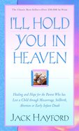 I'll Hold You in Heaven Mass Market