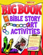 Big Book of Bible Story Art Activities (Reproducible) Paperback