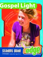 Gllw Summera 2018/2019 Ages 10-12 Student Guide Grades 5&6 (Year a) (Gospel Light Living Word Series)