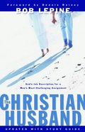 The Christian Husband (2005 With Study Guide) Hardback