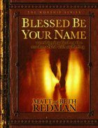 Blessed Be Your Name Hardback