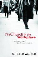 Church in the Workplace Hardback