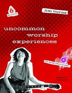 Worship Experiences (Uncommon Youth Ministry Series) Paperback