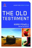 The Old Testament (Junior High) (Uncommon Youth Ministry Series) Paperback