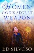 Women: God's Secret Weapon Paperback