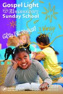 Winter B 2021 Grades 3&4 Teacher Guide (Gospel Light Living Word Series) Paperback