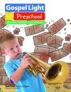 Summer B 2021/2022 Ages 2&3 Talktime Activity Pages (Preschool) (Gospel Light Living Word Series) Paperback