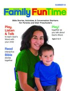 Summer B 2021/2022 Ages 2-5 Family Funtime Pages (Gospel Light Living Word Series) Paperback