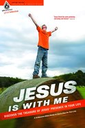 Jesus is With Me (Bible Study Elective) (Uncommon Youth Ministry Series)