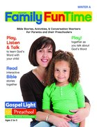 Gllw Wintera 2018 Ages 2-5 Family Funtime Pages (Gospel Light Living Word Series) Paperback