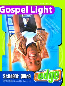 Gllw Springa 2018 Grades 5&6 Student Guide (Gospel Light Living Word Series)