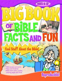 The Big Book of Bible Facts and Fun