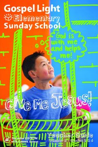 Gllw Summerb 2017 Grades 3&4 Teacher Guide (Gospel Light Living Word Series)