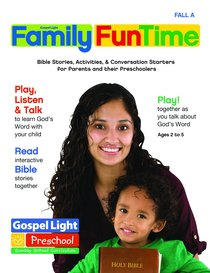 Gllw Falla 2018 Ages 2-5 Family Funtime Pages (Gospel Light Living Word Series)