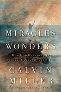 Miracles and Wonders Hardback