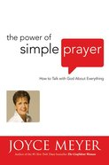 The Power of Simple Prayer eBook