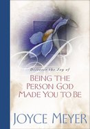 Being the Person God Made You to Be Hardback