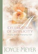 A Celebration of Simplicity Hardback