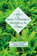 101 Most Powerful Prayers in the Bible Hardback