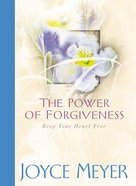 The Power of Forgiveness Hardback