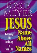 Jesus: Name Above All Names Paperback