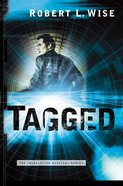 Tagged (#02 in Tribulation Survival Series) Paperback