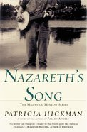 Nazareth's Song (#02 in Millwood Hollow Series) Paperback